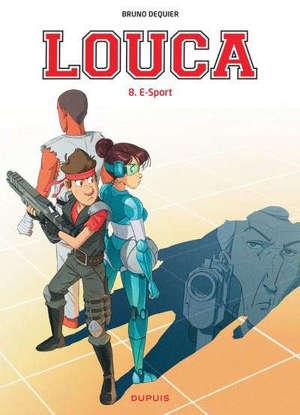 Louca. Volume 8, E-sport