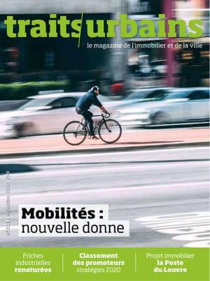 TRAITS URBAINS N 113  - MOBILITES : NOUVELLE DONNE - SEPTEMBRE/OCTOBRE 2020