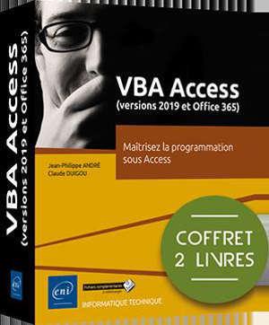 VBA Access : versions 2019 et Microsoft 365 : maîtrisez la programmation sous Access