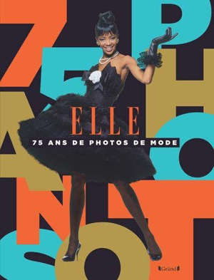 Elle : 75 ans de photos de mode