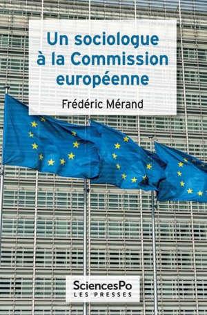 Un sociologue à la Commission européenne