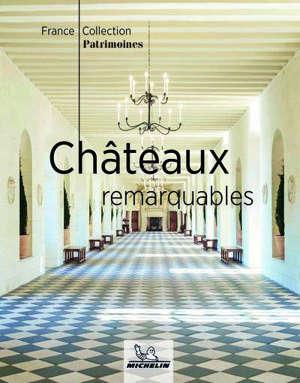 Châteaux remarquables