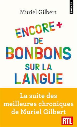Encore plus de bonbons sur la langue : le français n'a pas fini de vous surprendre !