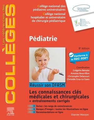 Pédiatrie : réussir son DFASM : les connaissances clés médicales et chirurgicales + entraînements corrigés