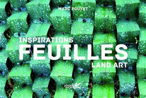 Feuilles : inspirations land art