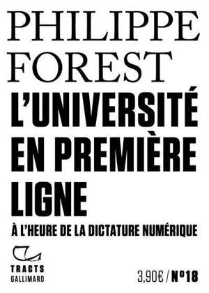 L'université en première ligne : à l'heure de la dictature numérique