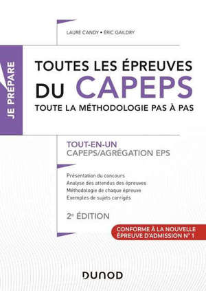 Toutes les épreuves du Capeps, toute la méthodologie pas à pas : tout-en-un : Capeps, agrégation EPS