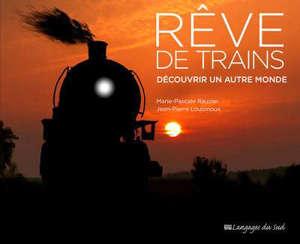 Rêve de trains : découvrir un autre monde