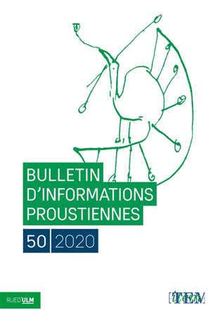 Bulletin d'informations proustiennes. n° 50