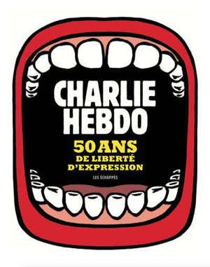 Charlie Hebdo : 50 ans de liberté d'expression