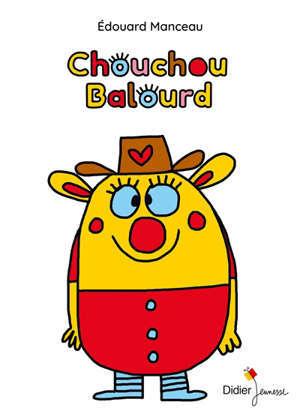 Chouchou Balourd