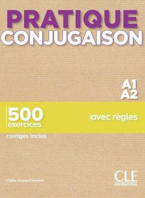 Conjugaison A1-A2 : 500 exercices avec règles