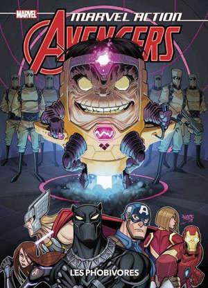 Marvel action Avengers. Volume 3, Les phobivores