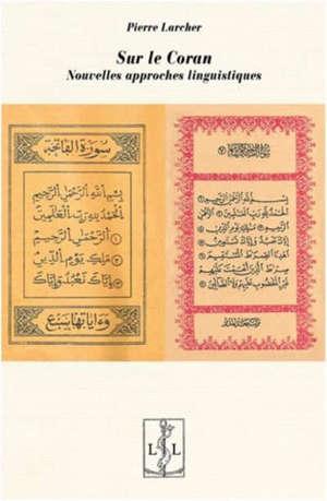 Sur le Coran : nouvelles approches linguistiques