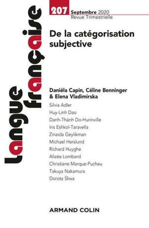 Langue française. n° 207, De la catégorisation subjective