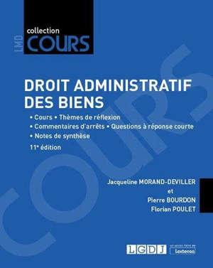 Droit administratif des biens : cours, réflexions et débats