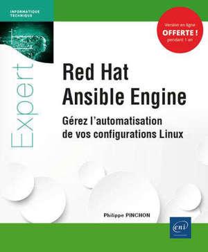 Red Hat Ansible Engine : gérez l'automatisation de vos configurations Linux