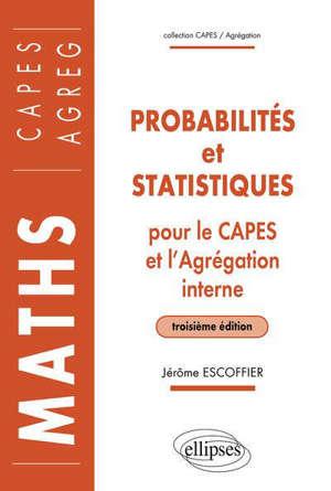Probabilités et statistiques : pour le Capes et l'agrégation interne
