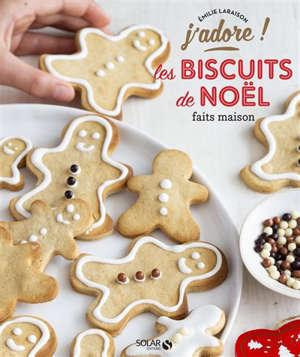 Les biscuits de Noël faits maison