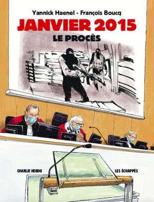 Janvier 2015 : le procès