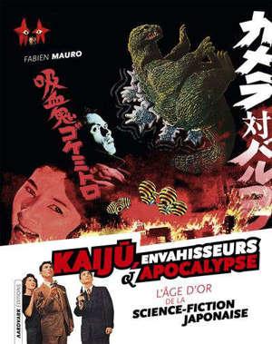 Kaiju, envahisseurs & apocalyse : l'âge d'or de la science-fiction japonaise