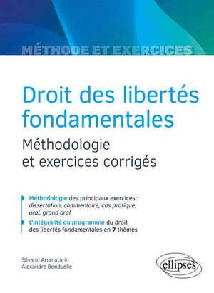Droit des libertés fondamentales : méthodologie et exercices corrigés