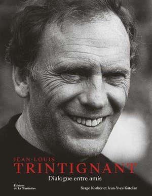 Jean-Louis Trintignant : dialogue entre amis