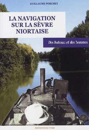 La navigation sur la Sèvre Niortaise : des bateaux et des hommes