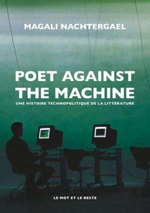 Poet against the machine