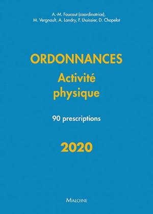 Ordonnances activité physique 2020 : 90 prescriptions