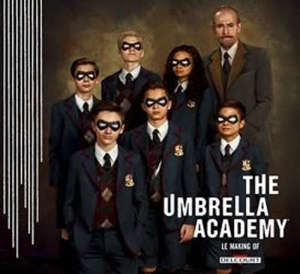 The Umbrella Academy : le making of
