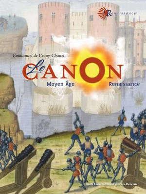 Le canon : Moyen Age, Renaissance