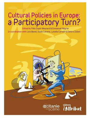 Cultural policies in Europe : a participatory turn ?