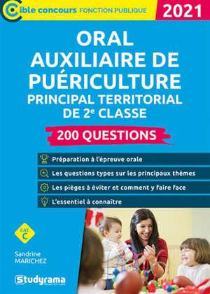 Oral auxiliaire de puériculture principal territorial de 2e classe, catégorie C : 200 questions : 2021