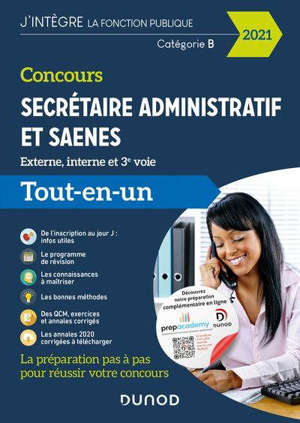 Concours secrétaire administratif et SAENES : externe, interne et 3e voie, catégorie B : tout-en-un 2021