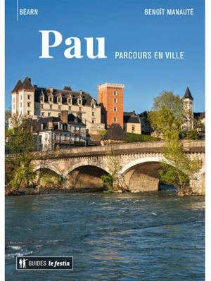Pau, parcours en ville