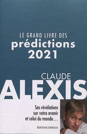 Le grand livre des prédictions 2021