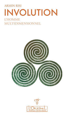 Involution. Volume 1, L'homme multidimensionnel