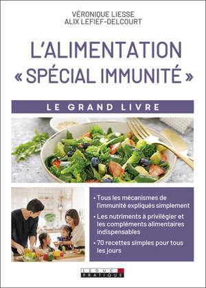 L'alimentation spécial immunité : le grand livre