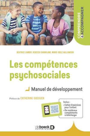 Les compétences psychosociales : manuel de développement
