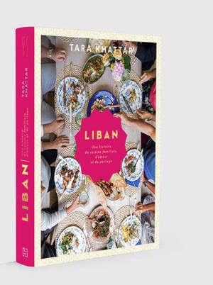 Liban : une histoire de cuisine familiale, d'amour et de partage