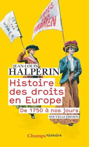 Histoire des droits en Europe : de 1750 à nos jours