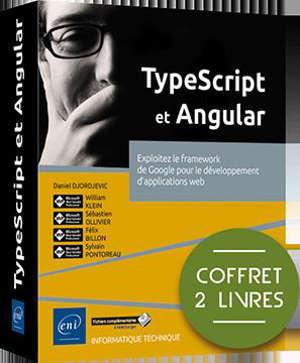 TypeScript et Angular : exploitez le framework de Google pour le développement d'applications web