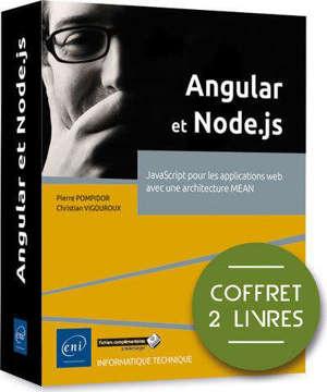 Angular et Node.js : JavaScript pour les applications web avec une architecture MEAN : coffret 2 livres