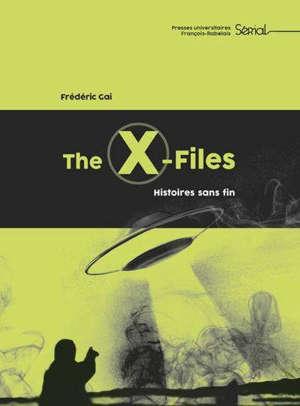 The X-files : histoires sans fin