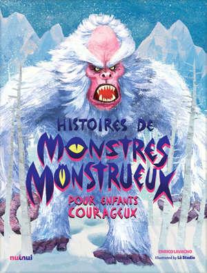 Histoires de monstres monstrueux pour enfants courageux