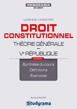 Droit constitutionnel : théorie générale : Ve République