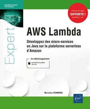 AWS Lambda : développez des micro-services en Java sur la plateforme serverless d'Amazon