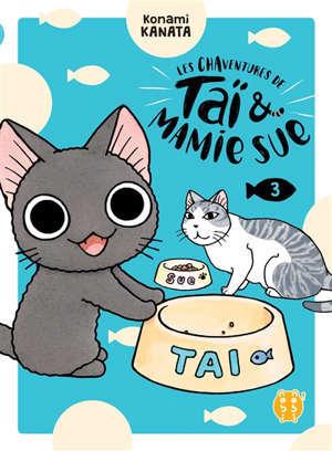 Les chaventures de Taï & Mamie Sue. Volume 3