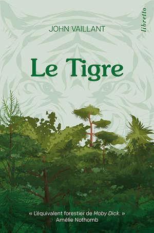 Le tigre : une histoire de survie dans la taïga : récit